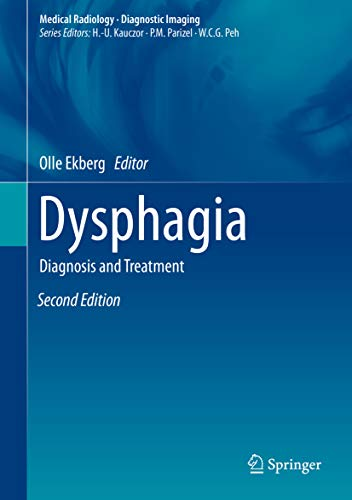Dysphagia: Diagnosis and Treatment (Medical Radiology) 2nd Edition (2018) (PDF) by Olle Ekberg