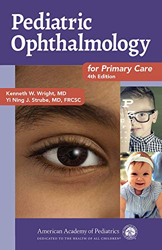 Pediatric Ophthalmology for Primary Care 4th Edition (2019) (PDF) by Kenneth W. Wright MD
