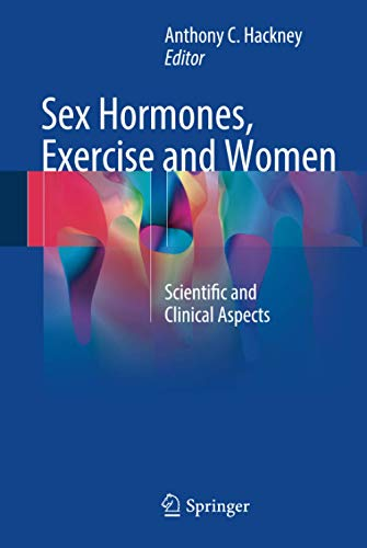 Sex Hormones, Exercise and Women (2017) (PDF) by Hackney