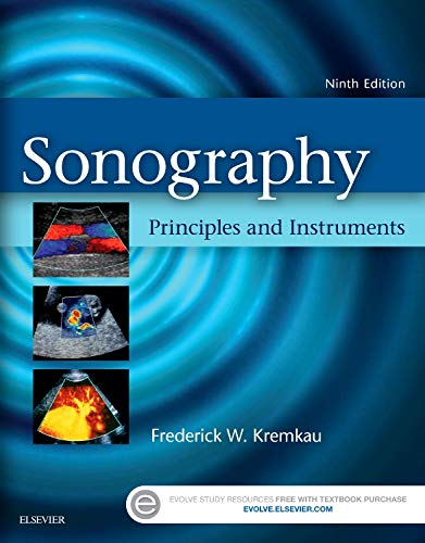 Sonography Principles and Instruments 9th Edition (2015) (PDF) by Frederick W. Kremkau
