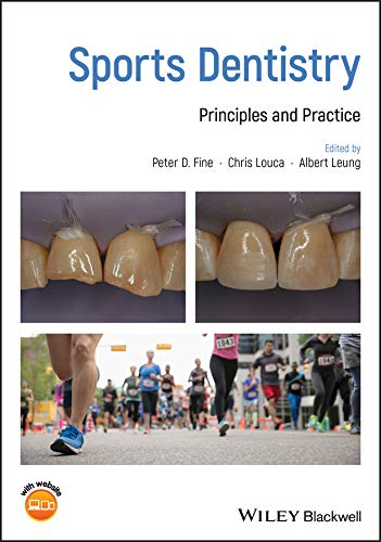Sports Dentistry: Principles and Practice 1st Edition (2018) (PDF) by Peter D. Fine