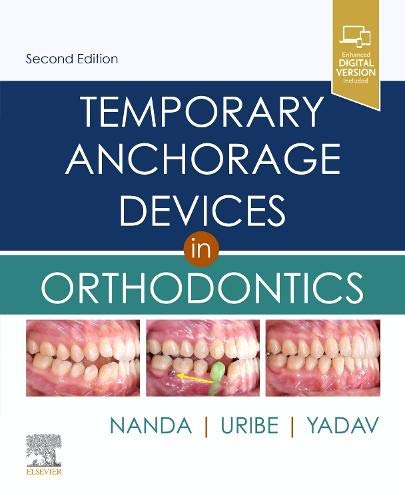 Temporary Anchorage Devices in Orthodontics 2nd Edition (2020) (PDF) by Ravindra Nanda BDS MDS PhD