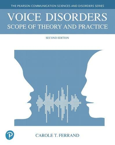 Voice Disorders: Scope of Theory and Practice 2nd Edition (2018) (PDF) by Carole Ferrand
